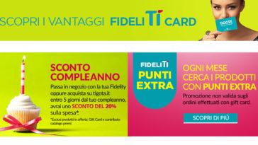 Fidelití Card: come funziona la raccolta punti di Tigotà