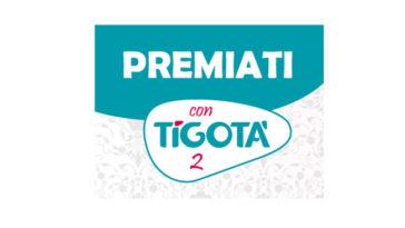 Premiati con Tigotà