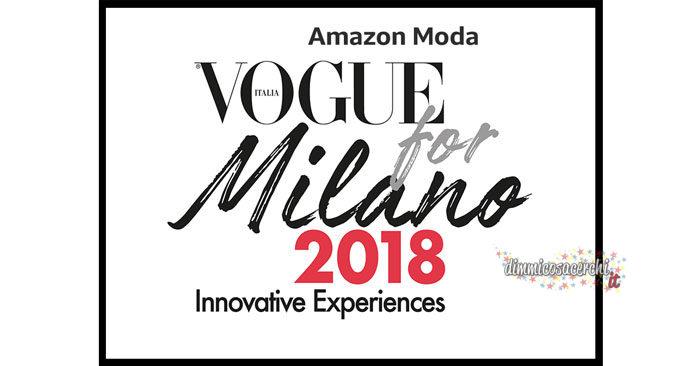 """Amazon Moda """"Vogue For Milano 2018"""" (per appassionati di moda)"""