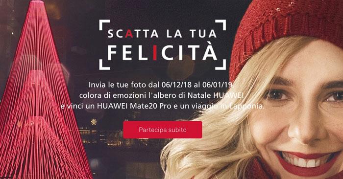 """Concorso Huawei """"Scatta la tua felicità"""""""