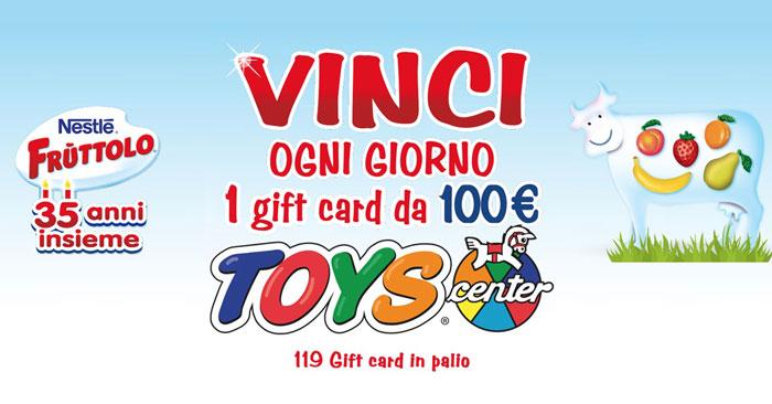 Concorso Fruttolo: vinci 119 Gift Card Toys Center del valore di 100€