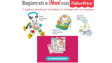 Registrati e vinci Fisher Price