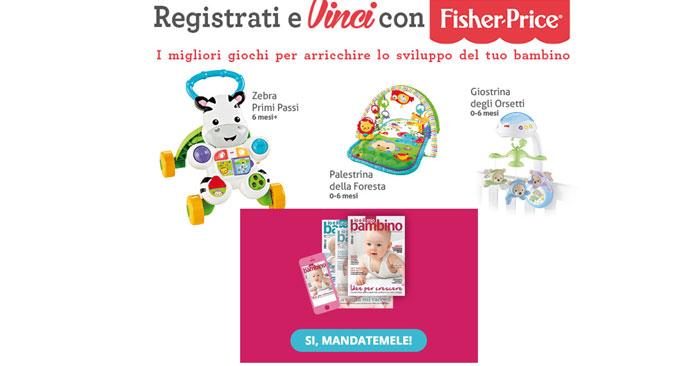 Registrati e vinci Fisher Price