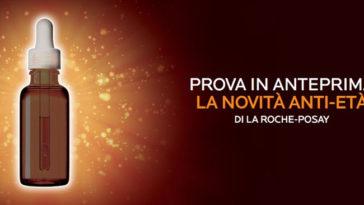Campione omaggio anti-età La Roche Posay