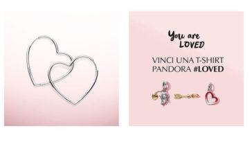 Concorso Pandora: vinci t-shirt PANDORA #LOVED