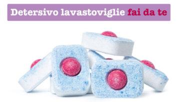 Pastiglie per lavastoviglie: come farle in casa