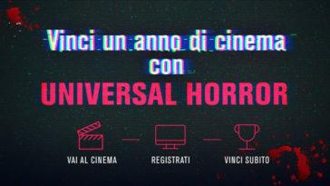 """Concorso """"Vinci un anno di cinema con UNIVERSAL HORROR"""""""