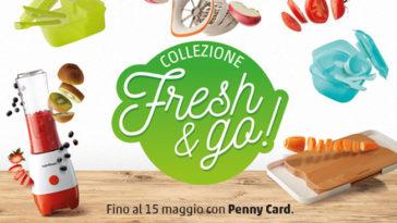 Penny: collezione Fresh&Go
