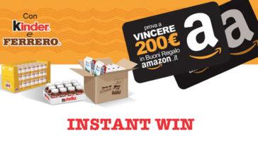 Kinder e Ferrero: vinci Buoni Regalo Amazon.it del valore di 200