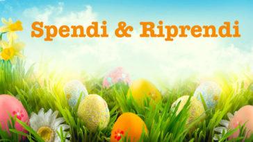 Spendi & Riprendi di Pasqua