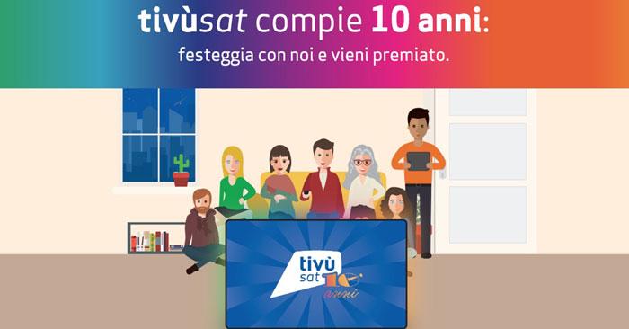 Concorso gratuito 10 anni Tivùsat