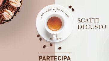 """Concorso Lollo Caffè """"Scatti di gusto"""""""