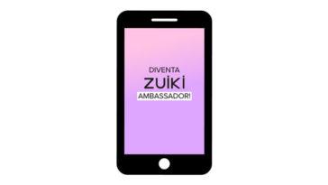 Diventa Zuiki Ambassador