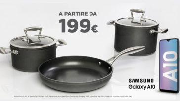 Promozione Kasanova: pentole + Samsung Galaxy A10