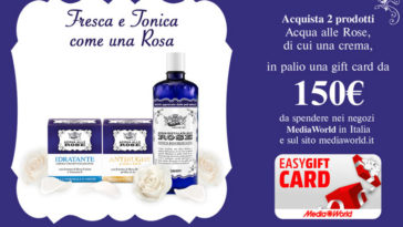 Acqua alle rose: vinci Card EasyGift MediaWorld