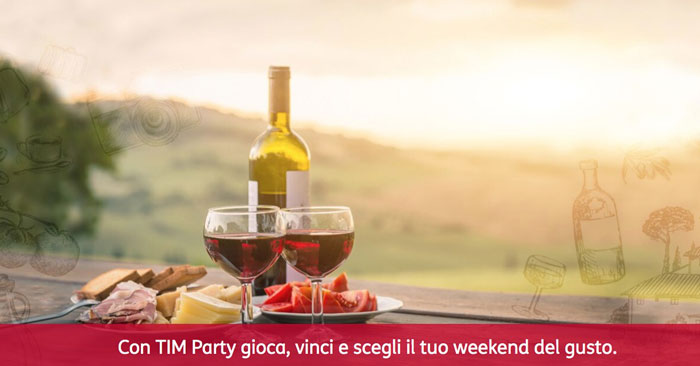 Con TIM Party vinci il week end del gusto!
