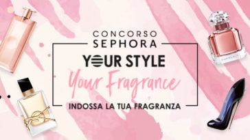 """Concorso Sephora """"Your Style Your Fragrance"""""""