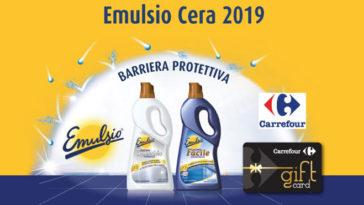 Emulsio cera: vinci buoni Carrefour