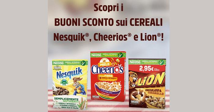 Buoni sconto Nesquik, Lion e Cheerios