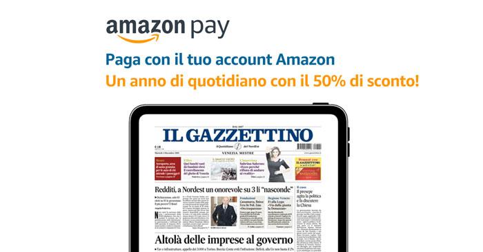 Amazon Pay: 50% di sconto Gazzettino