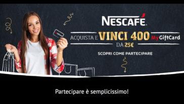 Concorso Nazionale Nescafé: vinci MyGiftCard