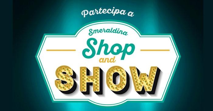 Smeraldina Shop&Show