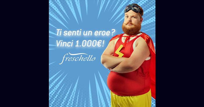 Freschello: vinci 1.000€ in buoni spesa!