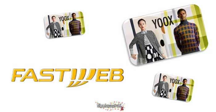 Vinci Gift Card YOOX con Fastweb