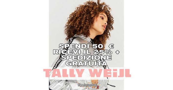 Tally Weijl: 25% di sconto + spedizione gratis