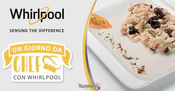 """Whirlpool """"Un giorno da chef"""""""
