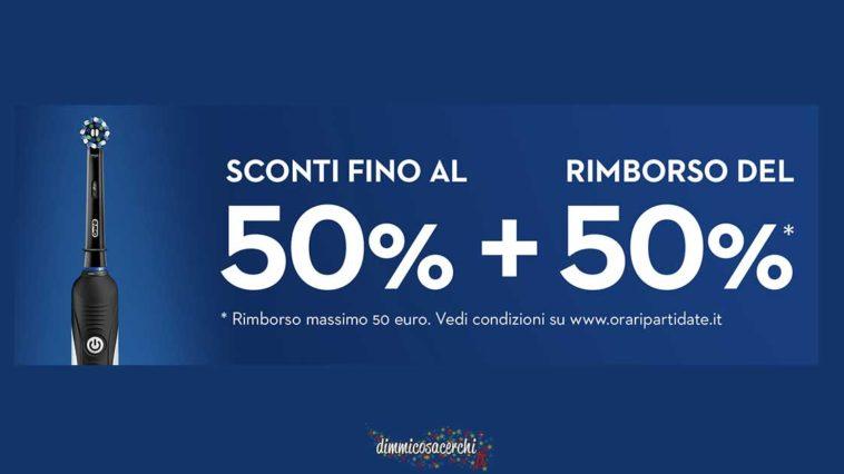Spazzolini Oral-B scontati del 50% + rimborso al 50%!