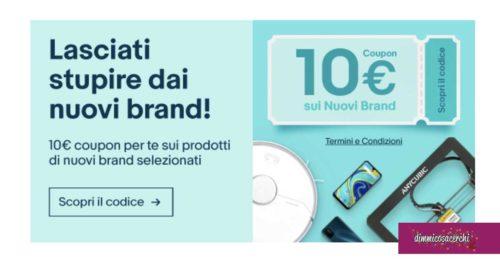 Ebay: buono sconto 10€ nuovi brand