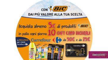 BIC: vinci una card Carrefour al giorno