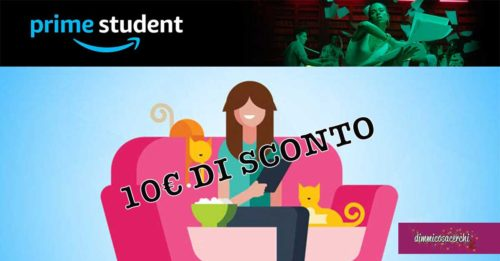 10€ di sconto per i nuovi iscritti a Prime Student