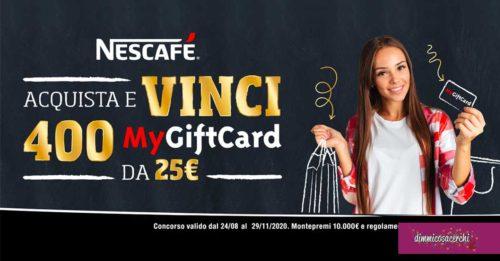 Nescafè: vinci 400 MyGiftcard
