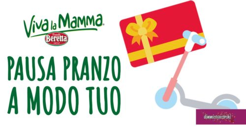 """Viva la mamma Beretta """"Pausa pranzo a modo tuo"""""""