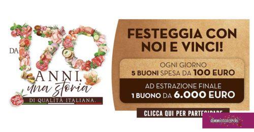 I salumi Fiorucci compiono 170 anni e festeggiano con un concorso che mette in palio tanti buoni spesa ed un buono spesa per un anno! Vediamo subito come tentare la fortuna.