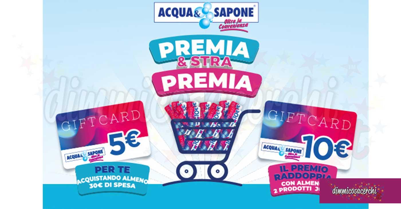 """Acqua e Sapone """"Premia & StraPremia"""""""