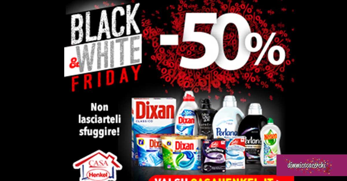 Casa Henkel: Speciale Black&White Friday