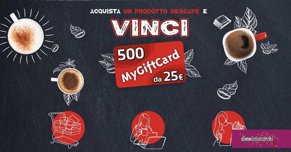 Nescafè: vinci 500 MyGiftcard