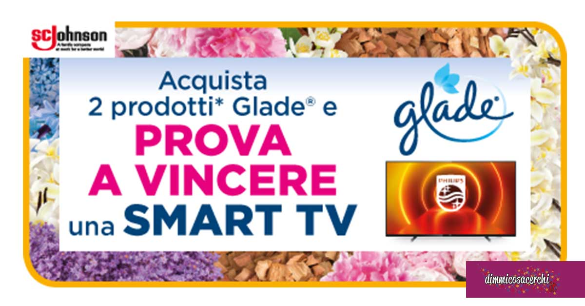 Vinci con Glade una nuova smart Tv