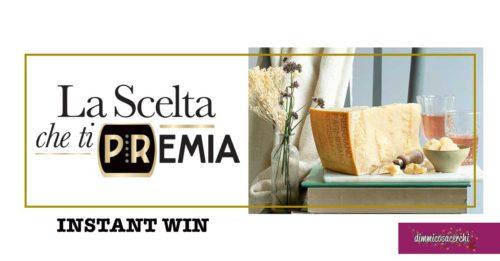 """Parmigiano Reggiano """"La Scelta che ti Premia"""