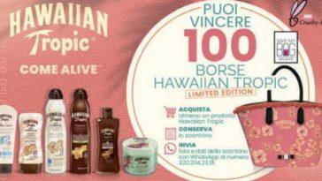 Vinci borse Hawaiian Tropic limited edition