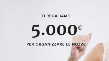Vinci gratis 5.000 € per il tuo matrimonio