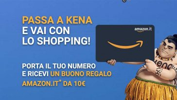 Kena Mobile buono regalo Amazon