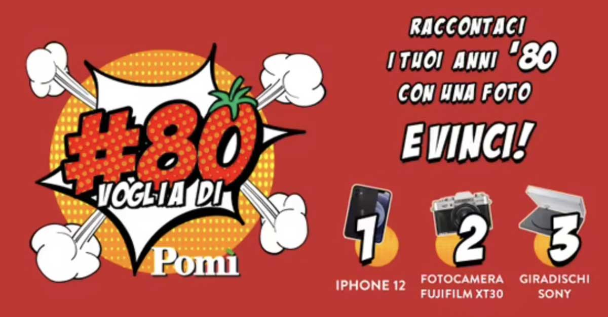 """Concorso """"80 voglia di Pomì"""": vinci iPhone, giradischi e fotocamere"""